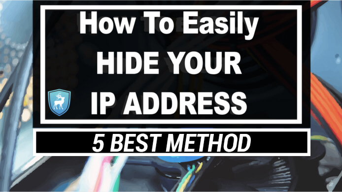 hide your ip address in 2020
