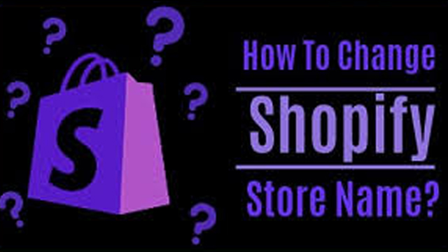 how to change your shopify store name